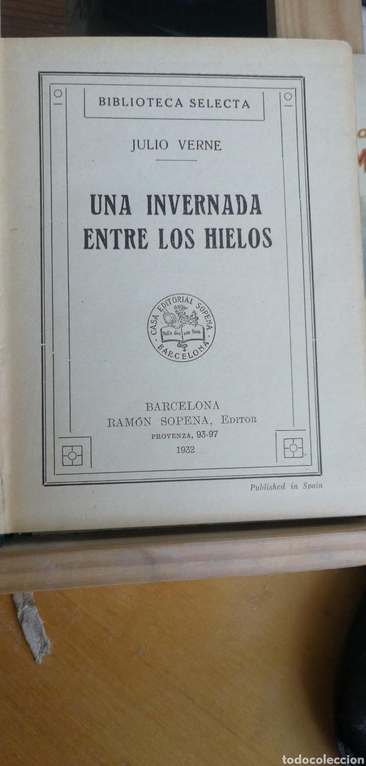 Libros antiguos: Julio Verne. Una invernada entre los hielos. Biblioteca Selecta Sopena nº 69. Año 1932 in 8º m 16,5x - Foto 3 - 267902024