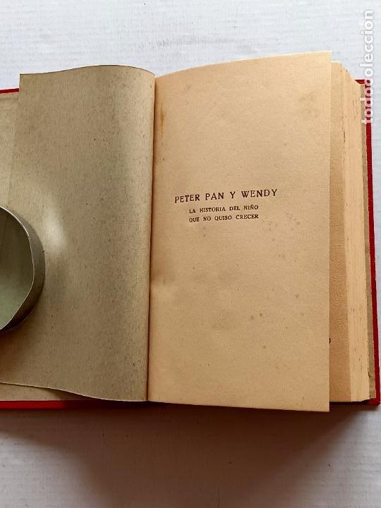 Libros antiguos: PETER PAN Y WENDY J.M.BARRIE EDITORIAL JUVENTUD 1925 1° EDICION - Foto 3 - 268600909