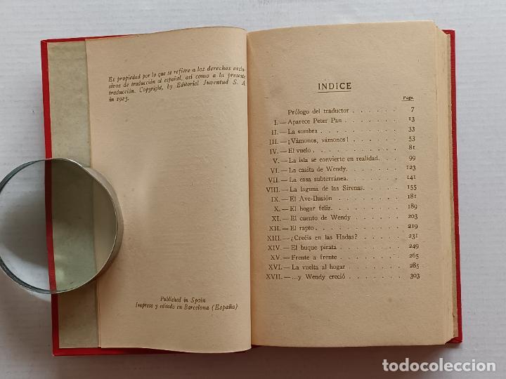 Libros antiguos: PETER PAN Y WENDY J.M.BARRIE EDITORIAL JUVENTUD 1925 1° EDICION - Foto 6 - 268600909