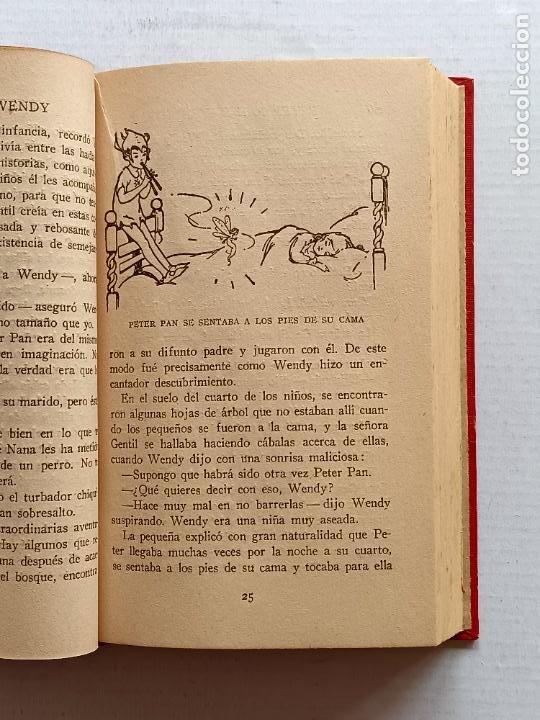 Libros antiguos: PETER PAN Y WENDY J.M.BARRIE EDITORIAL JUVENTUD 1925 1° EDICION - Foto 12 - 268600909