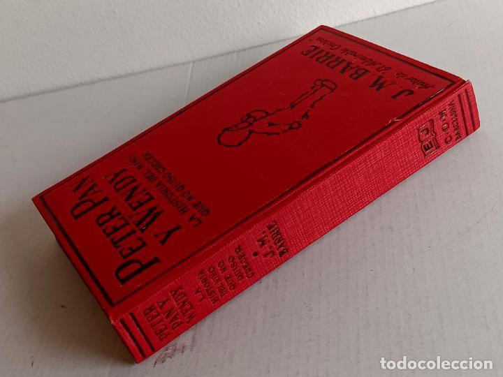 Libros antiguos: PETER PAN Y WENDY J.M.BARRIE EDITORIAL JUVENTUD 1925 1° EDICION - Foto 21 - 268600909