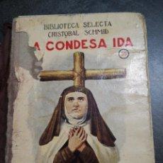 Libros antiguos: LA CONDESA IDA. Lote 270128098
