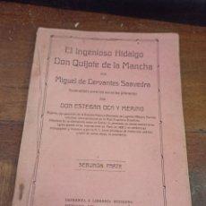 Libros antiguos: QUIJOTE DE LA MANCHA ACOMODADO A LAS ESCUELAS PRIMARIAS. CERVANTES. VOL II. LIBRERÍA MODERNA, 1916. Lote 270537978