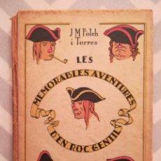 Libri antichi: LES MEMORABLES AVENTURES D'EN ROC GENTIL - 1922 - J.M. FOLCH I TORRES - ED. J. BAGUÑA - PJRB. Lote 273337443