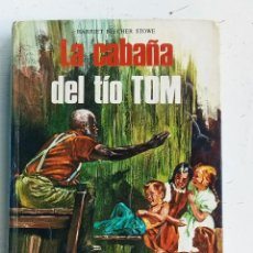 Libros antiguos: LA CABAÑA DEL TÍO TOM, EDICIONES LAIDA , HARRIET BEECHER STOWE. Lote 276585718