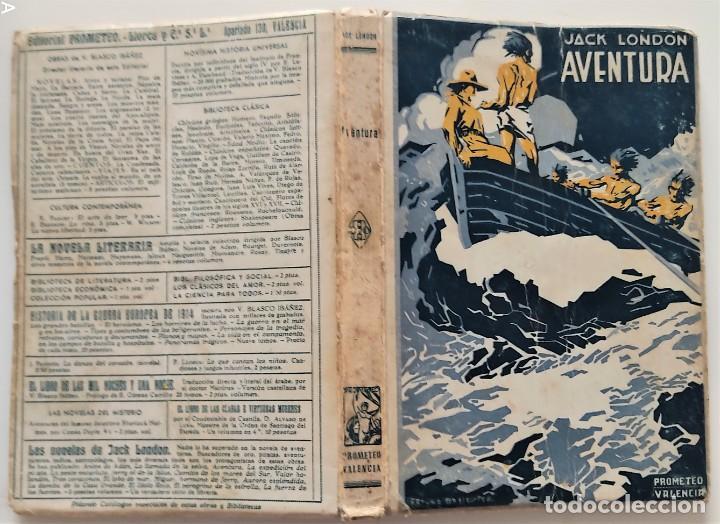 Libros antiguos: AVENTURA - JACK LONDON - EDITORIAL PROMETEO - PORTADA ARTURO BALLESTER - Foto 2 - 276721308