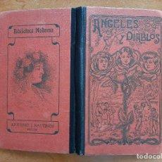 Livros antigos: 1904 ANGELES Y DIABLOS - NOVELITAS INFANTILES / ALFONSO PÉREZ NIEVA - ILUSTRACIONES. Lote 285428038