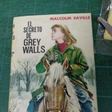 Libros antiguos: MALCOLM SAVILLE. EL SECRETO DE GREY WALLS. Lote 285524918