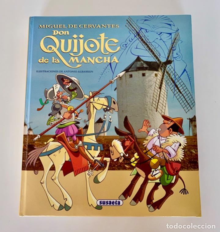 DON QUIJOTE DE LA MANCHA-MIGUEL DE CERVANTES-ILLUSTRACIONES ANTONIO ALBARRAN-SUSAETA- TAPA DURA (Libros Antiguos, Raros y Curiosos - Literatura Infantil y Juvenil - Novela)