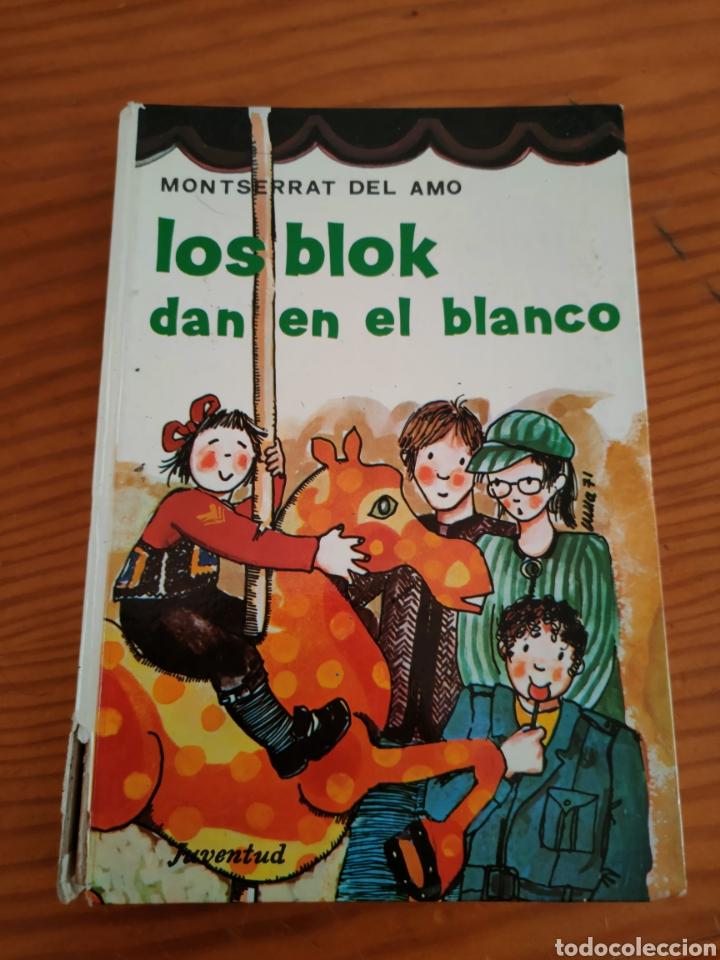 LIBRO LOS BLOK DAN EN EL BLANCO (Libros Antiguos, Raros y Curiosos - Literatura Infantil y Juvenil - Novela)
