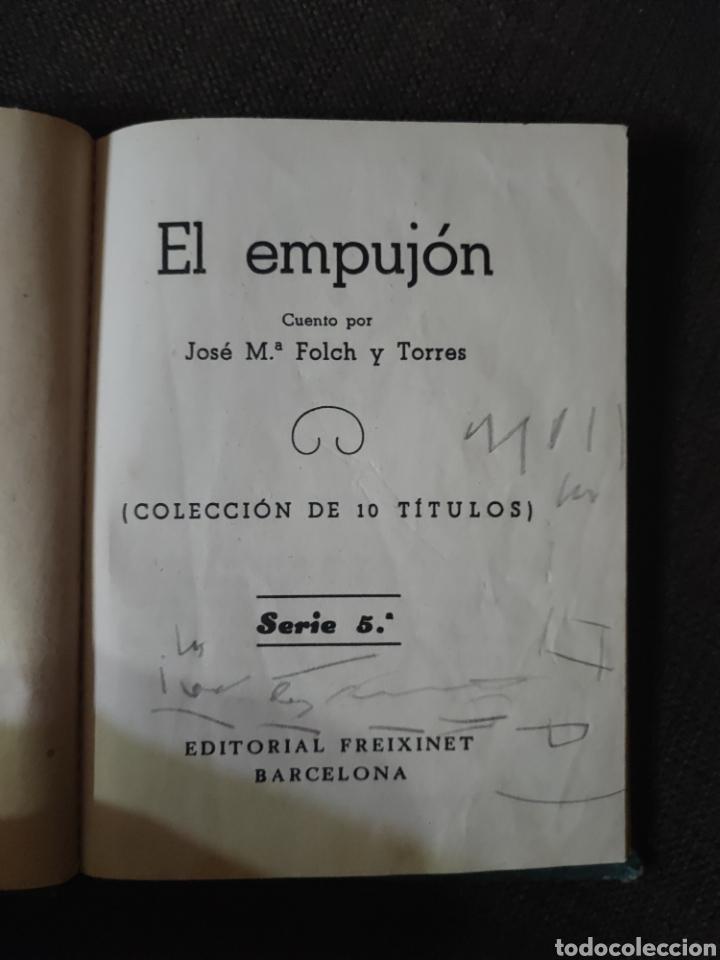 Libros antiguos: EL EMPUJON , JOSE M FOLCH Y TORRES , EDITORIAL FREIXENET , REF 139 - Foto 2 - 287789638
