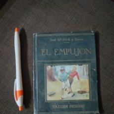 Libros antiguos: EL EMPUJON , JOSE M FOLCH Y TORRES , EDITORIAL FREIXENET , REF 139. Lote 287789638