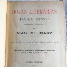 Libros antiguos: HOJAS LITERARIAS PARA NIÑOS MANUEL IBARZ.1928. Lote 288139818