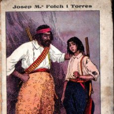 Libros antiguos: JOSEP M. FOLCH I TORRES : EL FILL DEL BANDOLER (ELZEVIRIANA CAMÍ, 1925) CATALÀ. Lote 288699383