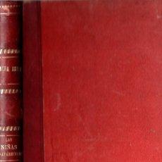 Libros antiguos: LAS NIÑAS DESAPARECIDAS, LA LLAMA DE CERA - CONCHA ESPINA - ED. RENACIMIENTO C. 1920. Lote 288941573