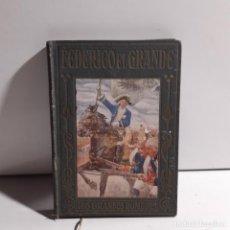 Livros antigos: LIBRO - FEDERICO EL GRANDE - JOSÉ POCH NOGUER - AÑO 1933 / 15.351. Lote 290909963