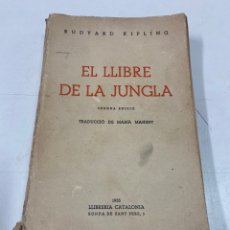 Libros antiguos: EL LLIBRE DE LA SELVA POR RUDYARD KIPLING 2A EDICIÓN 1935. Lote 293348163