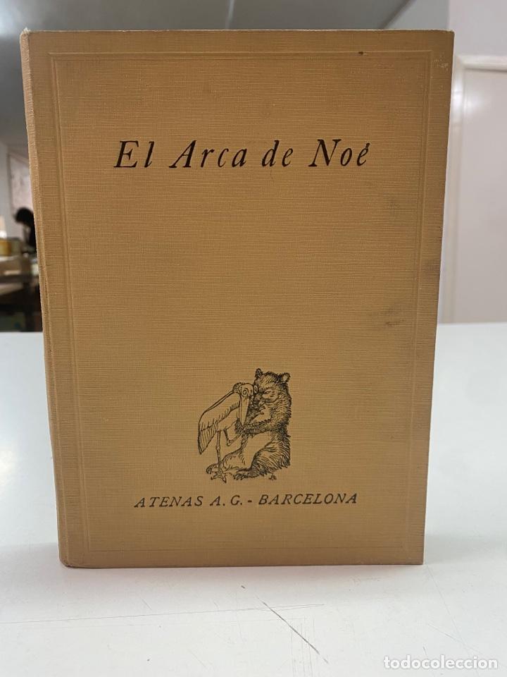 EL ARCA DE NOÉ POR KENNETH M WALKER & GEOFFREY M BOUMPHREY EDICIÓN ILUSTRADA AÑO 1929 (Libros Antiguos, Raros y Curiosos - Literatura Infantil y Juvenil - Novela)