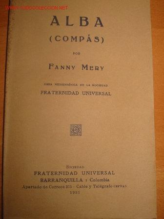 ALBA (COMPÁS). FANNY MERY. 1.931. ESPIRITISMO Y TEOSOFIA (Libros Antiguos, Raros y Curiosos - Parapsicología y Esoterismo)