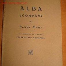 Libros antiguos: ALBA (COMPÁS). FANNY MERY. 1.931. ESPIRITISMO Y TEOSOFIA. Lote 24870400