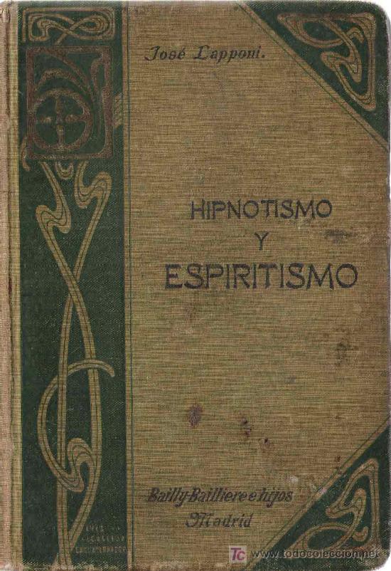 Libros antiguos: Hipnotismo y Espiritismo : Estudio medico-crítico / J. Lapponi - 1907 - Foto 2 - 23743369