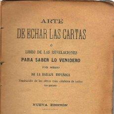 Libros antiguos: * CARTOMANCIA * ARTE DE ECHAR LAS CARTAS O LIBRO DE LAS REVELACIONES PARA SABER LO VENIDERO - 185?. Lote 23562362
