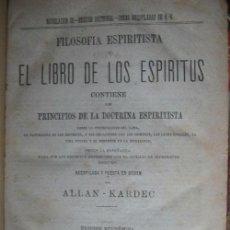 Libros antiguos: FILOSOFÍA ESPIRITISTA O EL LIBRO DE LOS ESPÍRITUS/ ¿QUÉ ES EL ESPIRITISMO? 1872. Lote 21475595