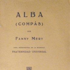 Libros antiguos: ESPIRITISMO. TEOSOFÍA. FANNY MERY. ALBA (COMPÁS). 1931. Lote 25665096