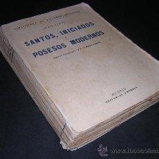 Libros antiguos: 1920 - JUAN FINOT - SANTOS, INICIADOS Y POSESOS MODERNOS - CANSINOS ASSENS. Lote 22749718