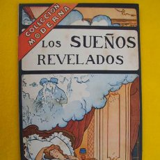 Libros antiguos: LOS SUEÑOS REVELADOS. COLECCIÓN MODERNA. Lote 24206764