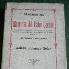 Libros antiguos: FRAGMENTOS DE LAS MEMORIAS DEL PADRE GERMAN, POR AMALIA DOMINGO SOLER. Lote 30340109