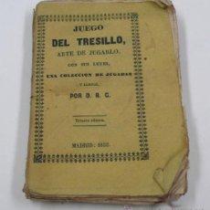 Libros antiguos: JUEGO DEL TRESILLO, ARTE DE JUGARLO, CON SUS LEYES, UNA COLECCIÓN DE JUGADAS Y LÁMINAS, MADRID 1852.. Lote 33245625