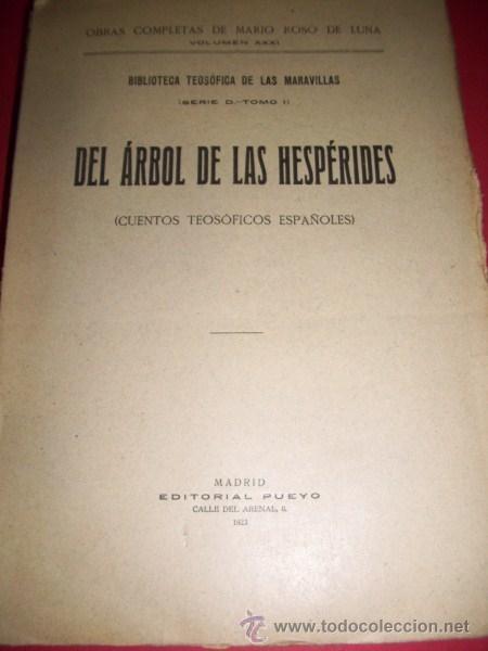 ROSO DE LUNA, MARIO - DEL ÁRBOL DE LAS HESPÉRIDES : (CUENTOS TEOSÓFICOS ESPAÑOLES) (Libros Antiguos, Raros y Curiosos - Parapsicología y Esoterismo)