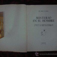 Libros antiguos: PEDRO CABA.MISTERIO EN EL HOMBRE. ED. COLENDA 1950.( ANTROPOSOFIA DEL HOMBRE ). Lote 33676982