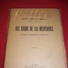 Libros antiguos: ROSO DE LUNA, MARIO - DEL ÁRBOL DE LAS HESPÉRIDES : (CUENTOS TEOSÓFICOS ESPAÑOLES). Lote 34646486