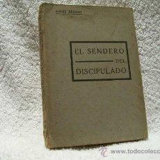 Libros antiguos: EL SENDERO DEL DISCIPULADO, ANNIE BESANT. ED. ORIENTALISTA. (PARACIENCIAS BS 2). Lote 35558072