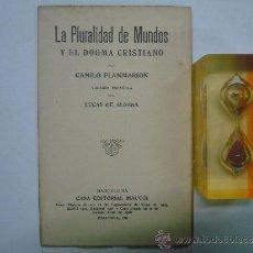 Libros antiguos: FLAMMARION. LA PLURALIDAD DE MUNDOS Y EL DOGMA CRISTIANO. ED. MAUCCI APROX. 1910.. Lote 36418727