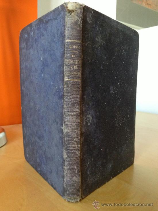 AÑO 1891.- EL CATOLICISMO ROMANO Y EL ESPIRITISMO. QUITIN LOPEZ (Libros Antiguos, Raros y Curiosos - Parapsicología y Esoterismo)