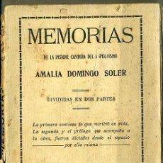 Libros antiguos: MEMORIAS DE LA INSIGNE CANTORA DEL ESPIRITISMO AMALIA DOMINGO SOLER (MAUCCI, 1912). Lote 50210338