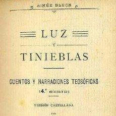 Alte Bücher - AYMÉ BLECH : LUZ Y TINIEBLAS (PALMA, 1915) - 39511123
