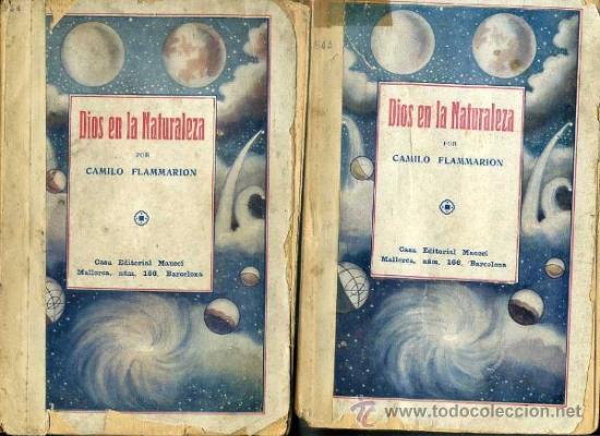 FLAMMARION : DIOS EN LA NATURALEZA - DOS TOMOS (MAUCCI, C. 1920) (Libros Antiguos, Raros y Curiosos - Parapsicología y Esoterismo)