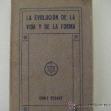 Libros antiguos: LA EVOLUCION DE LA VIDA Y DE LA FORMA. Lote 39041696