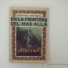 Libros antiguos: EN LA FRONTERA DEL MAS ALLA. Lote 39041821