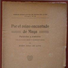 Alte Bücher - Por el Reino Encantado de Maya. Parábolas y Símbolos Coleccionados y Comentados por Mario Roso - 39421480
