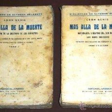 Libros antiguos: MÁS ALLÁ DE LA MUERTE 2T POR LEÓN DENIS DE ED. AMÉRICA EN MADRID S/F (1929). Lote 40719519