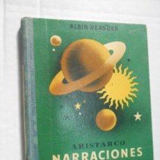 Libros antiguos: NARRACIOS CELESTES**ALBIN NEANDER**1936. Lote 41326080