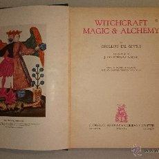 Alte Bücher - GRILLOT DE GIVRY - BRUJERÍA MAGIA Y ALQUIMIA - PRIMERA EDICIÓN - 41532633
