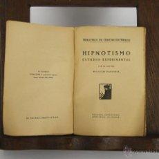 Alte Bücher - D-150. HIPNOTISMO. WILIAN FARDWEL. EDIT. CARO RAGGIO. S/F. - 42049147
