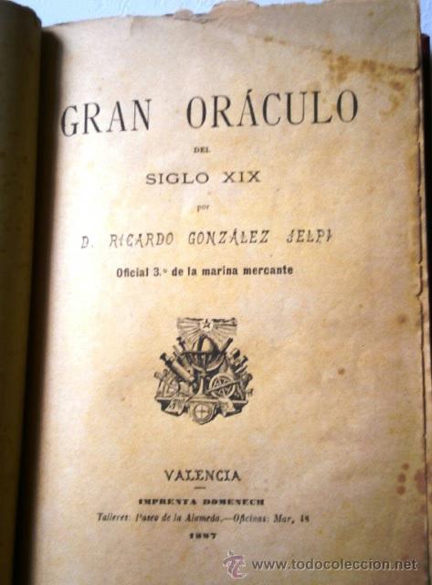 Libros antiguos: Gran oráculo del siglo XIX por Ricardo González Jelpi de Imprenta Doménech en Valencia 1887 - Foto 2 - 42222713