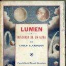 Libros antiguos: FLAMMARION : LUMEN, HISTORIA DE UN ALMA (MAUCCI, C. 1920). Lote 42293102
